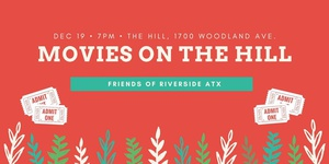 Friends of Riverside Presents: Movies on the Hill - Christmas Edition