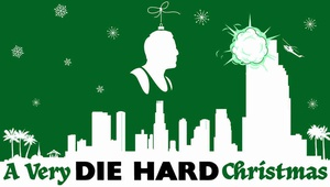 A Very Die Hard Christmas: Celebrate With A Vengence