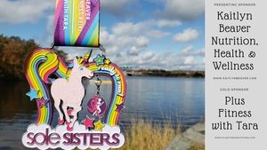 Sole Sisters 5K Walk / Run (Chip Timed or Official Finisher)