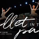 Ballet In The Park 2018