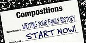 Writing Your Family History Series