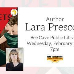 Lake Travis Reads — Author Lara Prescott