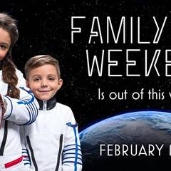 Family Day Space Weekend