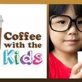 Coffee with the Kids