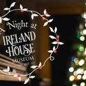 A Night at Ireland House