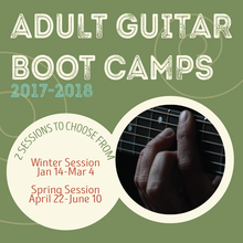 ADULT GUITAR BOOT CAMPS 2017-2018 (SUNDAY CLASSES)