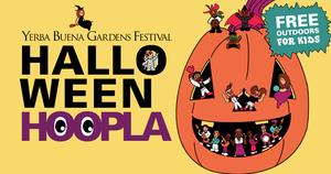 Yerba Buena Gardens Festival: Halloween Hoopla