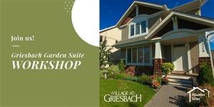 Griesbach Garden Suite Workshop