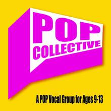 POP Collective: A Pop Vocal Group for Ages 9-13