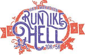 Run Like Hell Half Marathon, 10k & 5k