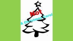 (Not) A Christmas Carol