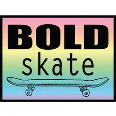 BOLD skate