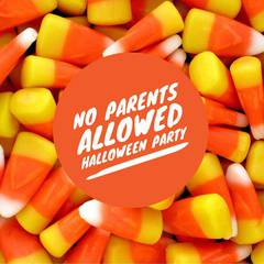 No Parents Allowed Halloween Party