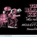 """The Black Keys """"Let's Rock"""" Tour with special guest Modest Mouse and Shannon & The Clams"""