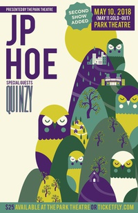 JP Hoe with special guests Quinzy