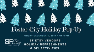 Foster City Holiday Handmade Night Out