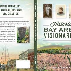 Historic Bay Area Visionaries Book Talk
