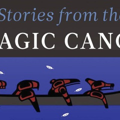 Stories from the Magic Canoe
