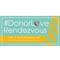 #DonorLove Rendezvous 2018