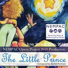 THE LITTLE PRINCE presented by the NEMPAC Opera Project