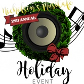 Nicholson's MusiCafe 2nd Annual Holiday Event