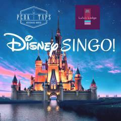Disney SINGO at Perk & Taps Beverage House
