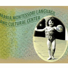The Maria Montessori language & Cultural Center