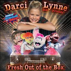 Darci Lynne & Friends: Fresh Out Of The Box