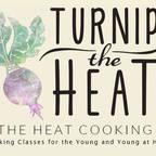 Turnip the Heat Cooking School