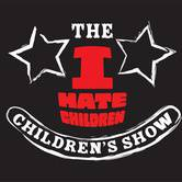 The I Hate Children, Children's Show