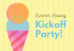 Summer Reading Kickoff Party