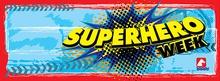 Summer Camps - Week 1 - Superhero Week