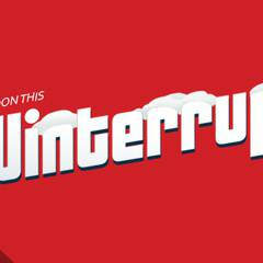Winterruption!
