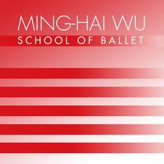 Ming-Hai Wu School of Ballet