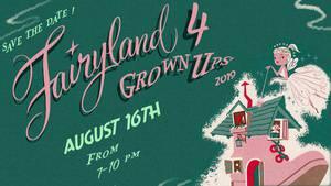Fairyland 4 Grownups