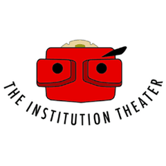The Institution Theater