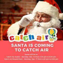 Come See Santa at Catch Air Round Rock