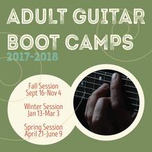 Adult Guitar Boot Camp WINTER 2018
