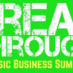 Breakthrough Music Business Summit Dallas