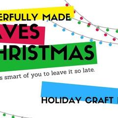 Cheerfully Made Saves Christmas / Holiday Market