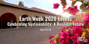 Earth Week 2020: Celebrating Sustainability
