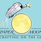 Paper Moon Crafting on the Go