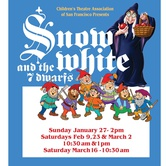 """One hour musical """"Snow White and the 7 Dwarfs"""" presented by Children's Theatre Association of San Francisco"""