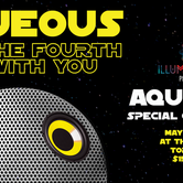 Aqueous: May the Fourth be with you
