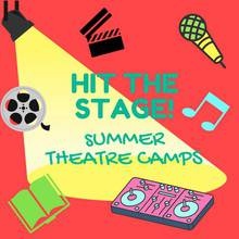 Hit the Stage: Summer Theatre Camp!