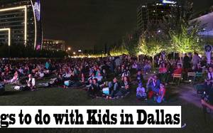 99 Things to do with Kids in Dallas