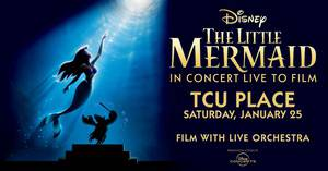 The Little Mermaid - In Concert Live to Film