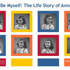 Exhibition - Let Me Be Myself: The Life Story of Anne Frank