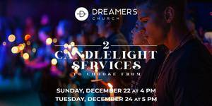 2 Candlelight Christmas Services