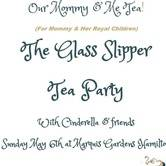 Glass Slipper Tea Party
